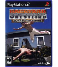 Backyard Wrestling: Don't Try This At Home (PS2)